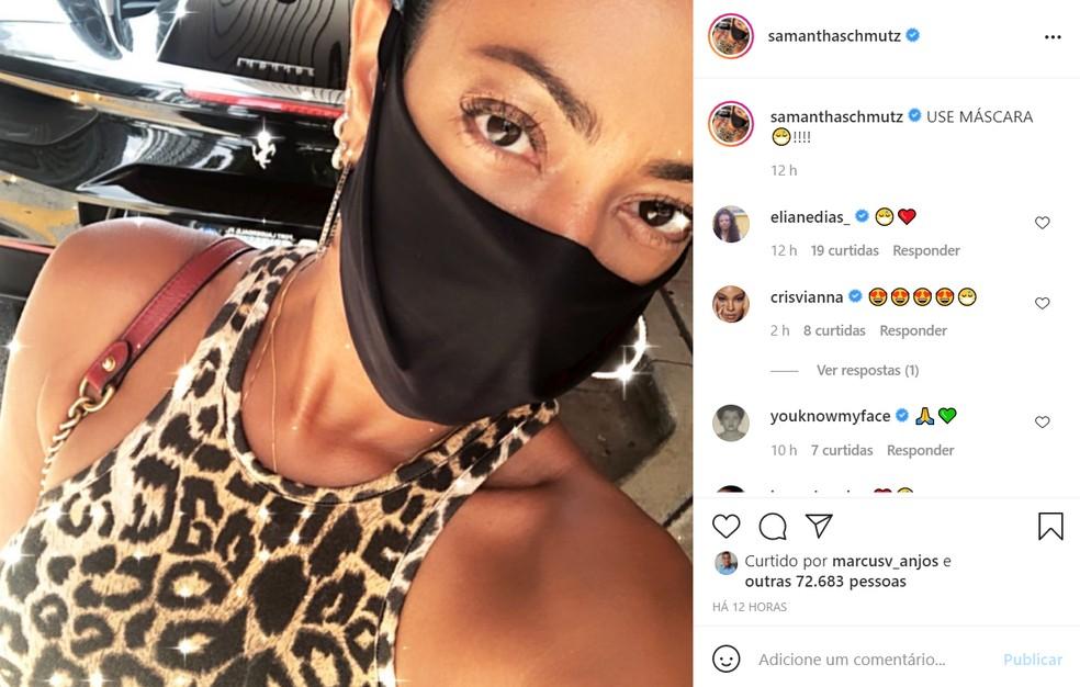 Samantha Schmutz fez um post pedindo que as pessoas continuem usando máscara — Foto: Reprodução/Instagram/SamanthaSchmutz