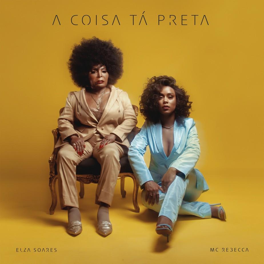 MC Rebecca e Elza Soares  ressignificam adjetivos relativos à negritude no single 'A coisa tá preta'