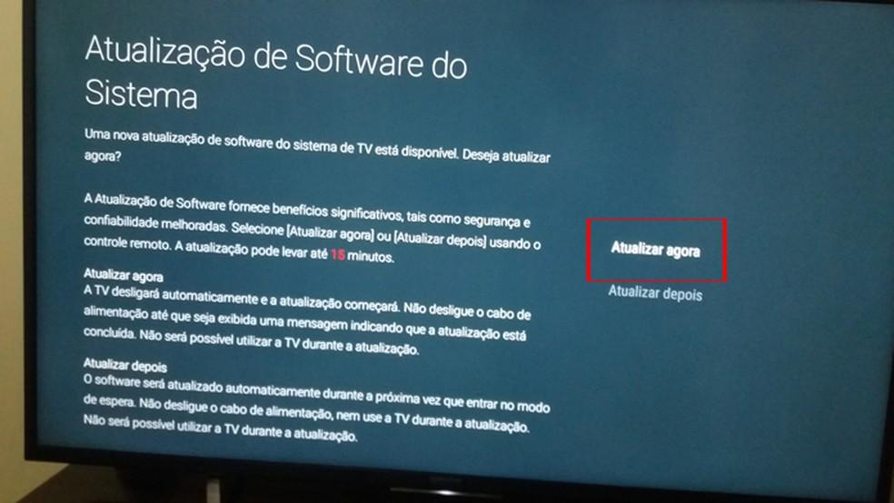 TV não pode ser usada durante atualização de software — Foto: Reprodução/João Kurtz