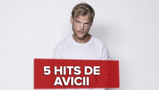 'Hey Brother', 'Levels' e mais: relembre sucessos de Avicii