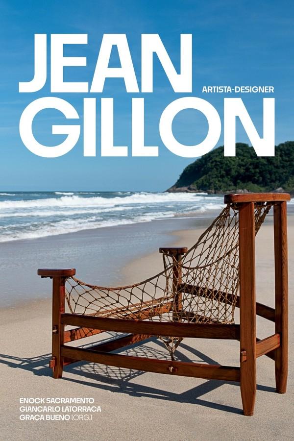 Livro conta a história do arquiteto e designer Jean Gillon, criador da poltrona Jangada (Foto: Divulgação)
