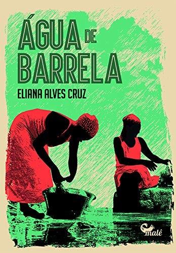 Água De Barrela, por Eliana Alves Cruz (Foto: Divulgação/Amazon)
