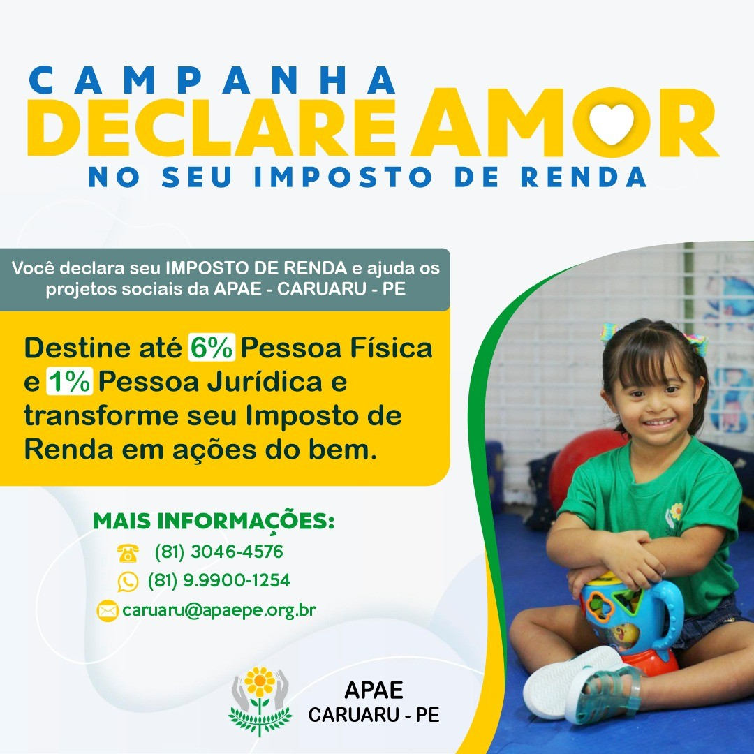Apae Caruaru realiza campanha 'Declare amor no seu imposto de renda'