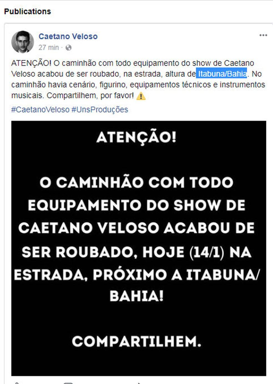 Mensagem deixada no Facebook de Caetano Veloso fala do roubo de equipamento de show do cantor (Foto: Reprodução/ Facebook Caetano Veloso)