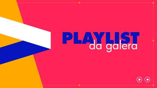 Playlist da Galera: quais músicas você quer ouvir no Revista?