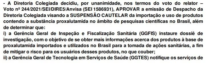 Trecho do despacho da diretoria colegiada da Anvisa que determinou suspensão do uso e importação da proxalutamida no Brasil