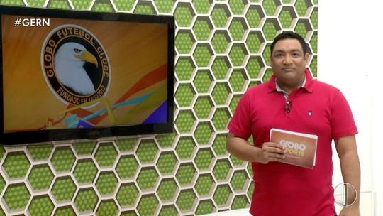 Confira a íntegra do Globo Esporte RN desta quinta-feira, dia 19 de julho