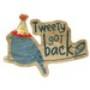 Tweety Got Back