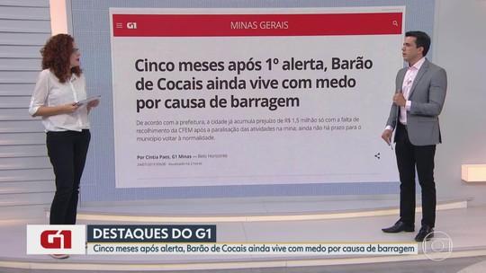 Cinco meses após 1º alerta, Barão de Cocais ainda vive com medo por causa de barragem