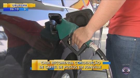 Cade solicita condenação de 17 pessoas e 32 postos de combustível por cartel em Joinville
