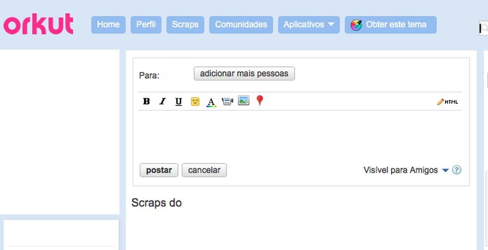 Scraps, a página de recados do Orkut, ficava visível para todos os amigos — Foto: Reprodução/TechTudo