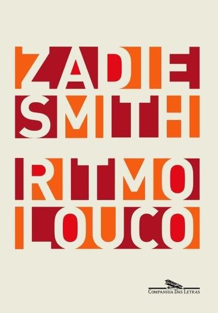Ritmo Louco, de Zadie Smith (Foto: Divulgação)