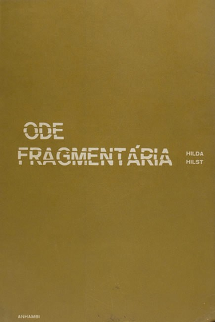 Ode Fragmentada, de Hilda Hilst (Foto: Divulgação)
