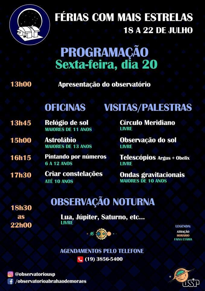 """Programação do dia 20 de julho do evento """"Ferias com Mais Estrelas"""" (Foto: OAM)"""