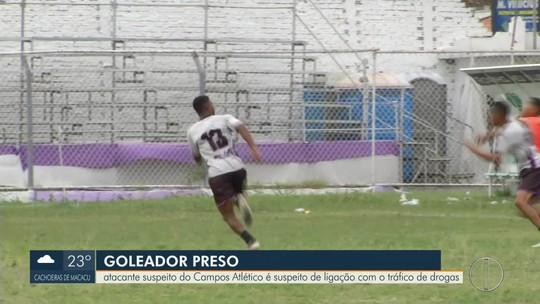 Um dos artilheiros da Série B2 do Rio é preso por suposta ligação com o tráfico de drogas