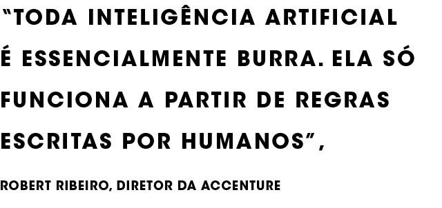 Inteligência Artificial - As oportunidades e ameaças  de um mercado que movimenta US$ 24 bilhões e da tecnologia que, até 2030, vai estar presente em 70% das empresas (Foto: Flávio Demarchi (still) e Anna Carolina Negri (retratos))