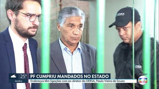 Endereços ligados a Paulo Vieira de Souza, ex-diretor da DERSA são alvos de investigação