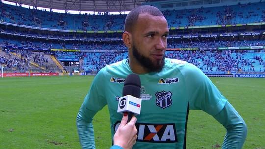 """""""Não conseguimos segurar lá atrás"""", comenta goleiro do Ceará após virada do Grêmio"""