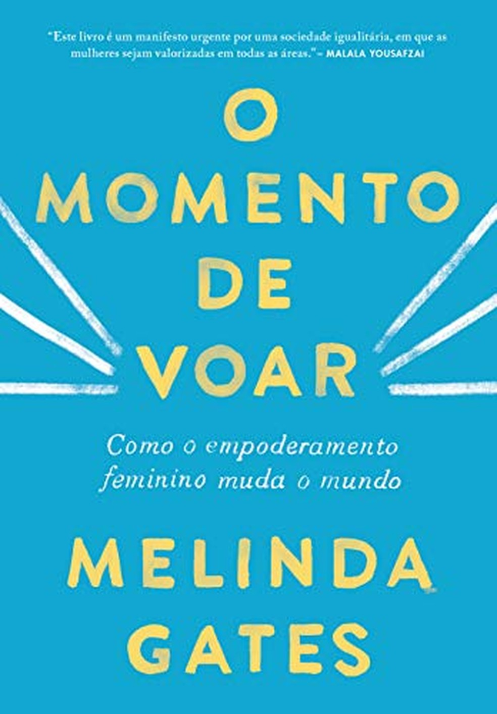 Livro O momento de voar, Melinda Gates — Foto: Amazon