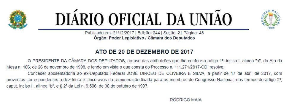 Aposentadoria do ex-deputado José Dirceu foi publicada no 'Diário Oficial da União' desta quinta (21) (Foto: Reprodução)