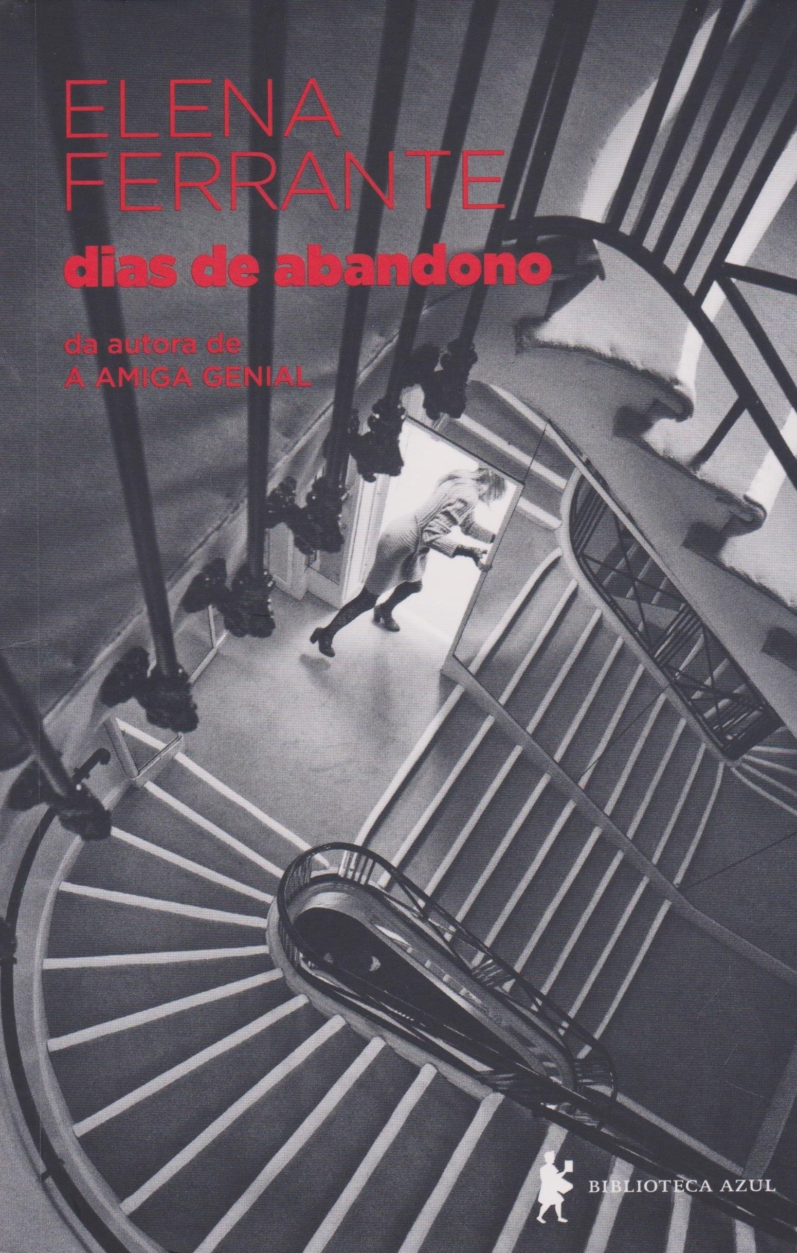 Dias de Abandono, de Elena Ferrante (Foto: Divulgação)