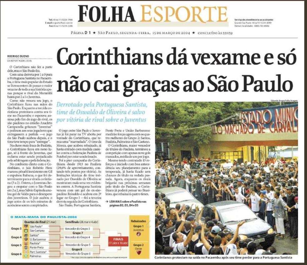 Capa do caderno de esportes da Folha de S. Paulo, em 15 de março de 2004, destaca que o Corinthians só não foi rebaixado no Paulistão graças ao São Paulo — Foto: reprodução