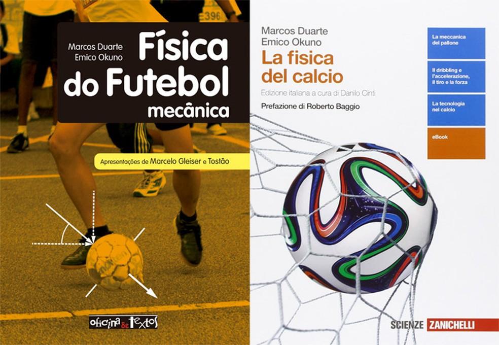 Capas das edições brasileira e italiana do livro 'Física do futebol', de Emico Okuno e Marcos Duarte (Foto: Divulgação/Oficina de Textos/Zanichelli)
