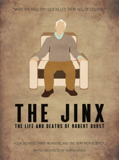 Pôster de The Jinx: The Life and Deaths Of Robert Durst