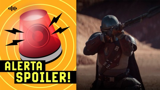 Podcast 'Alerta Spoiler!': The Mandalorian é o plus do Disney+