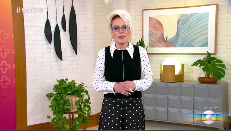 Ana Maria Braga está com Covid. Apresentadora está com sintomas leves da doença — Foto: TV Globo