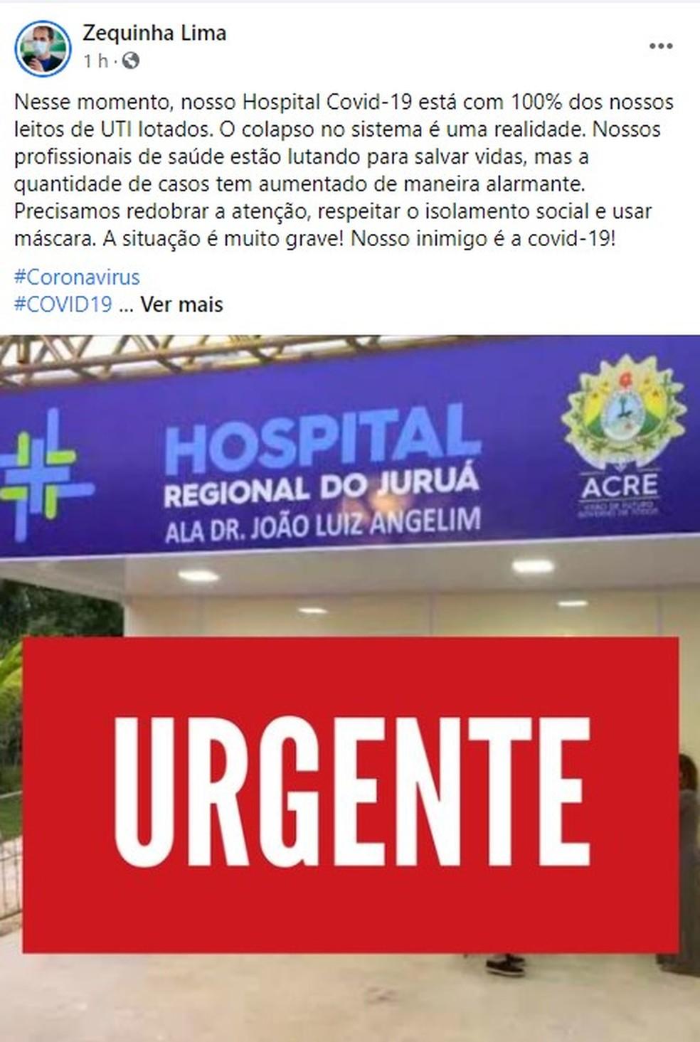 Prefeito de Cruzeiro do Sul, Zequinha Lima, divulgou informação pelas suas redes sociais — Foto: Reprodução