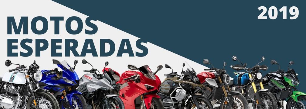 Veja os principais lançamentos de motos esperados para o segundo semestre de 2019. — Foto: G1/Divulgação