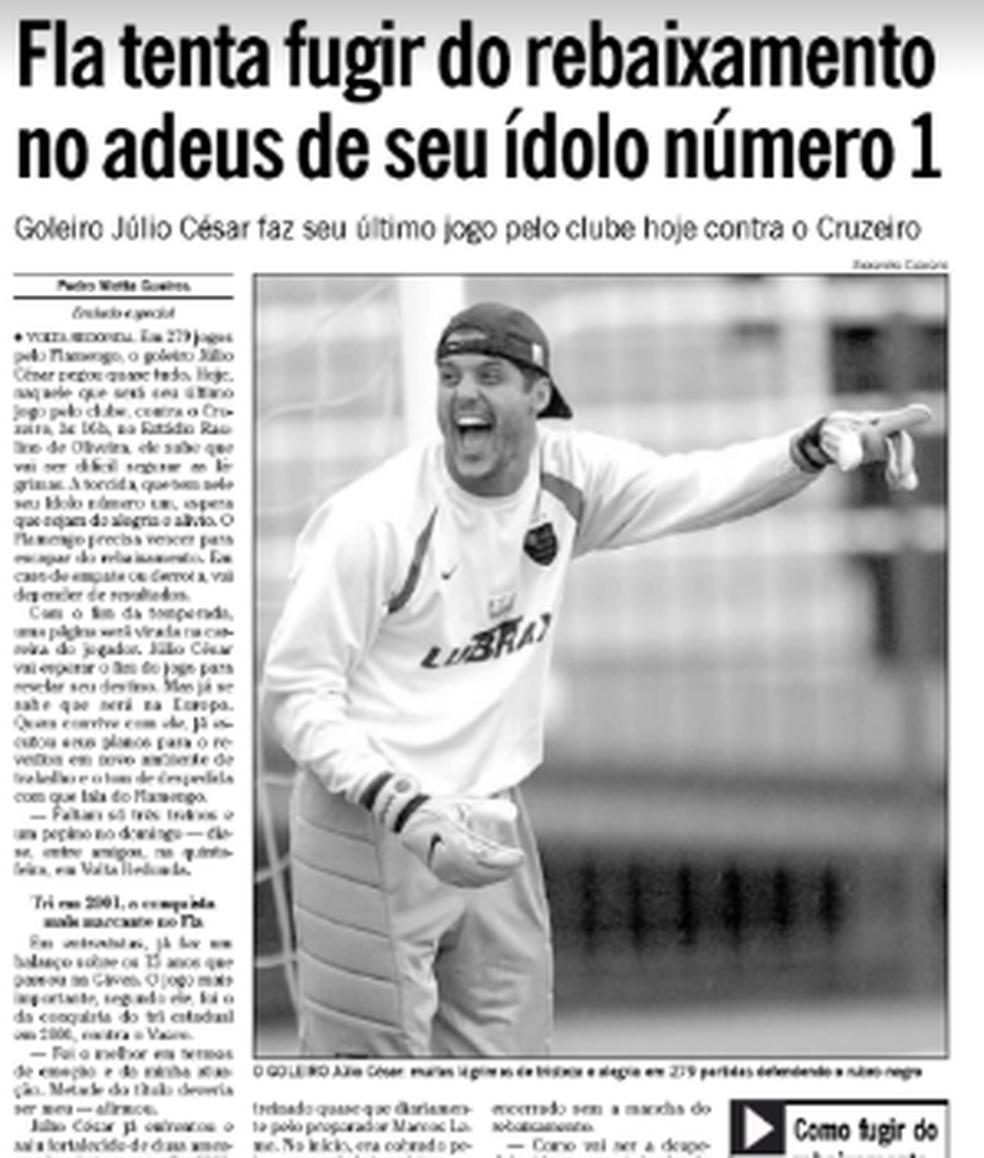 """Último jogo de Julio Cesar pelo Flamengo foi em 2004, na goleada por 6 a 2 sobre o Cruzeiro (Foto: Acervo """"O Globo"""")"""