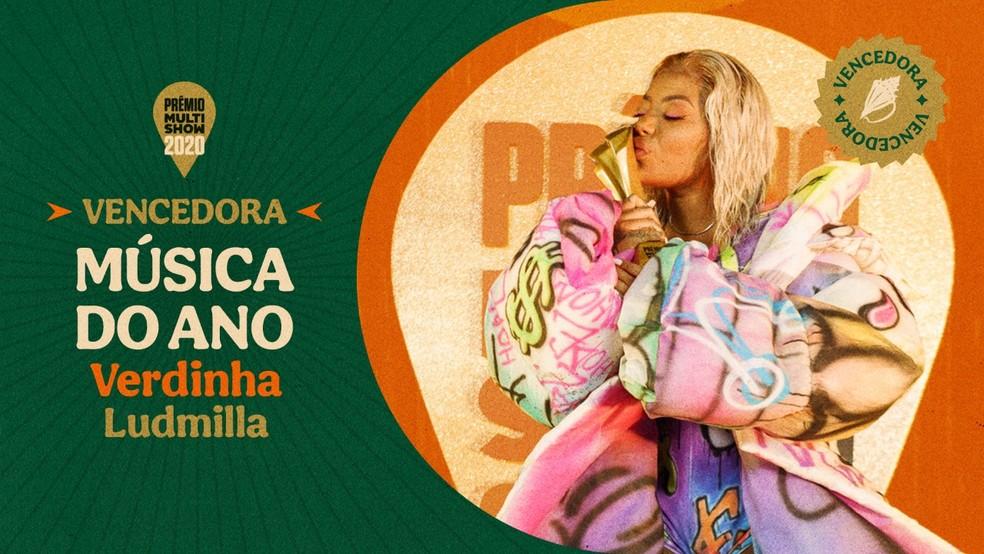 """""""Verdinha"""", da Ludmilla, vence a categoria Música do Ano — Foto: Divulgação Multishow"""