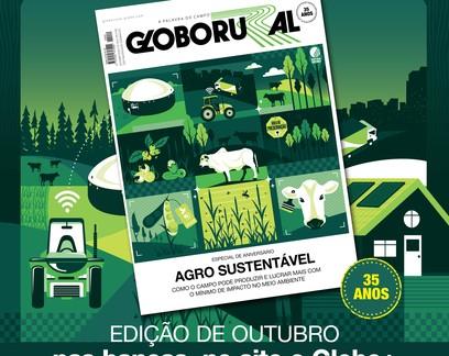 Agro mais sustentável é destaque na edição de outubro da Globo Rural