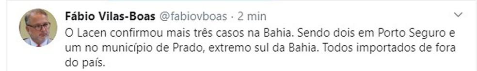 Segundo Fábio Vilas-Boas, secretário de saúde da Bahia, são mais dois casos em Porto Seguro e um em Prado.  — Foto: Reprodução / Redes Sociais
