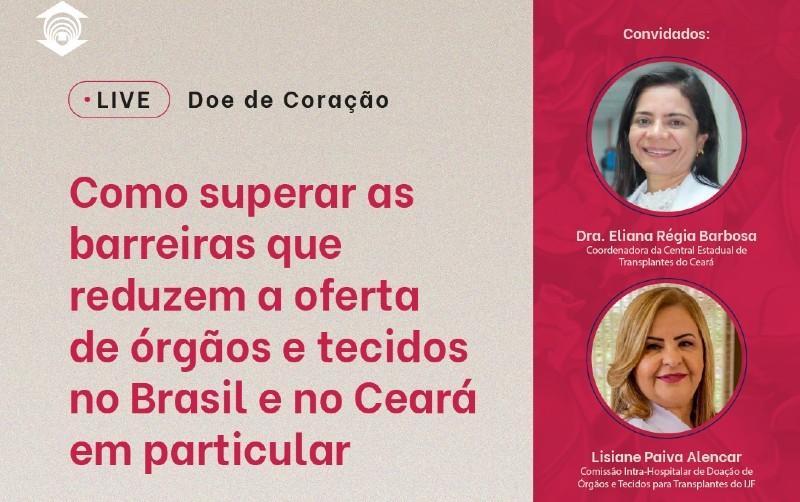 Doação de órgãos no Brasil e no Ceará é tema de live no dia 23 de setembro