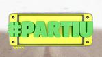 #Partiu