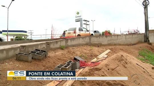 Obra de acesso à ponte Florentino Avidos, em Colatina, está parada