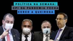 CPI da Pandemia determina quebra de sigilos e fecha o cerco a Queiroga