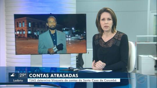 TJ determina bloqueio de R$ 300 mil de contas do hospital e prefeitura de Corumbá