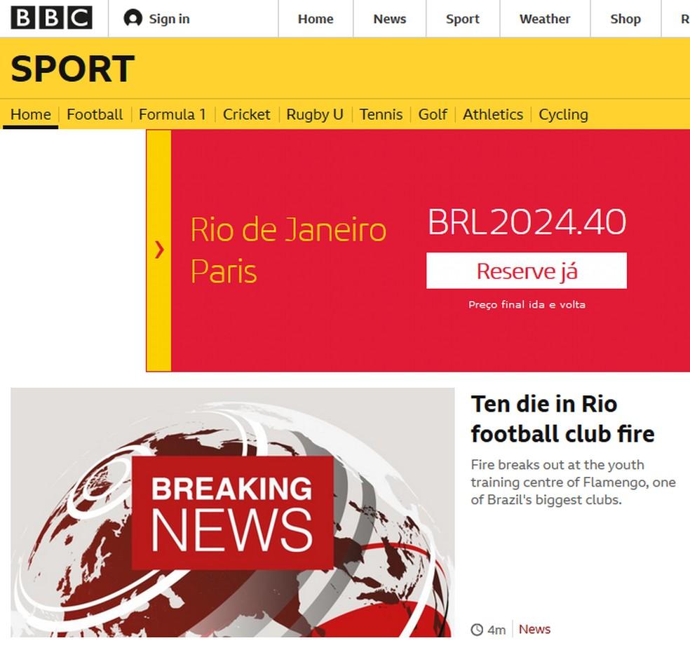BBC repercute incêndio no Ninho do Urubu — Foto: BBC reprodução