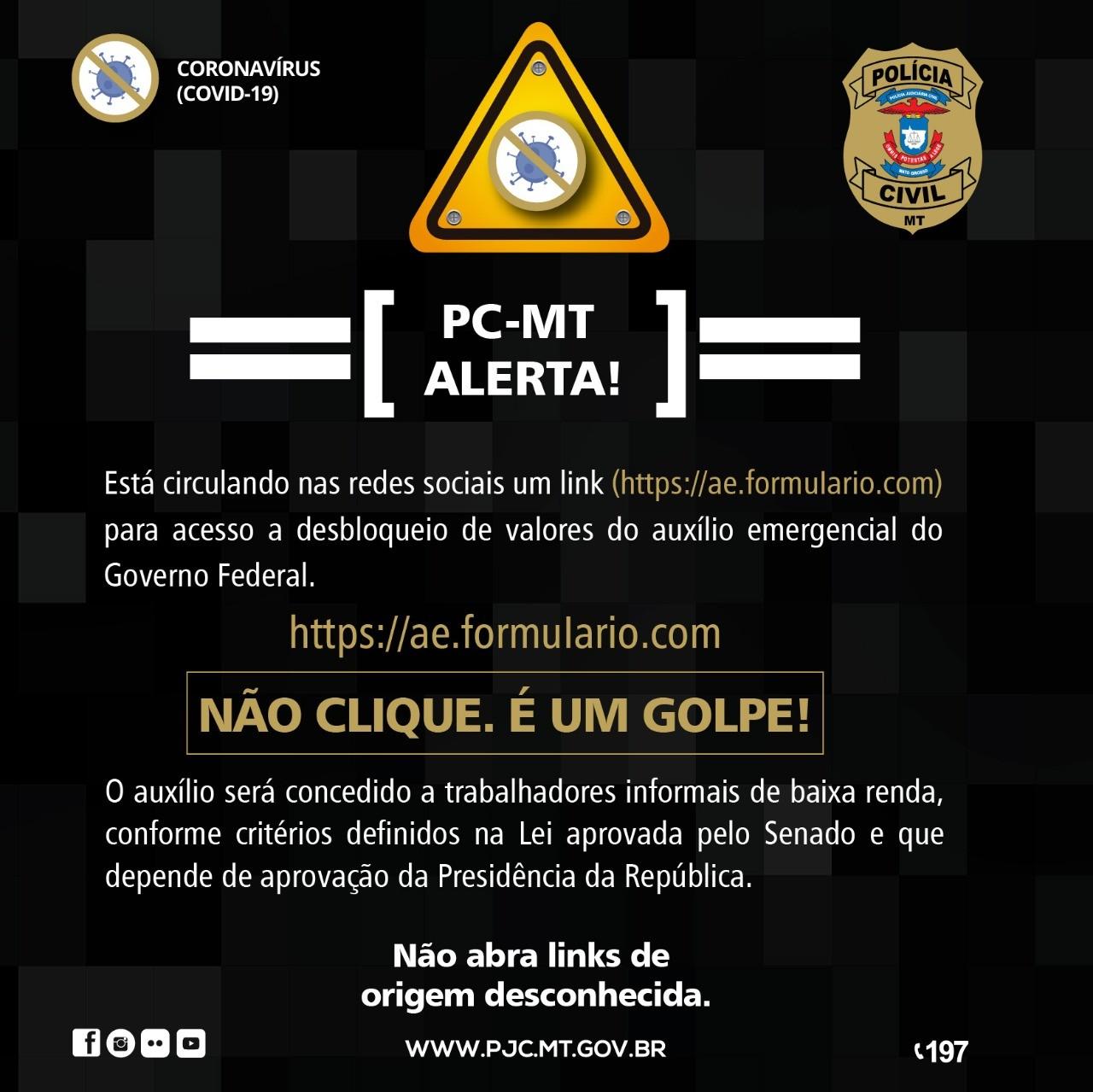 Polícia de MT alerta sobre mensagens com link falso para cadastro e liberação de valores de auxílio emergencial