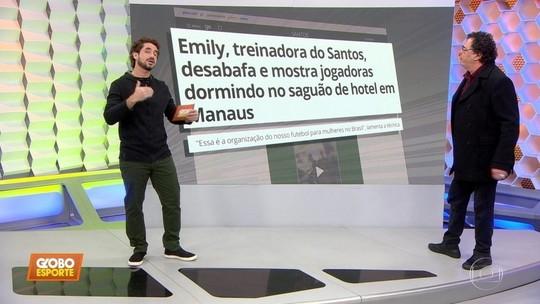 Casão critica organização do futebol feminino após problema com Santos