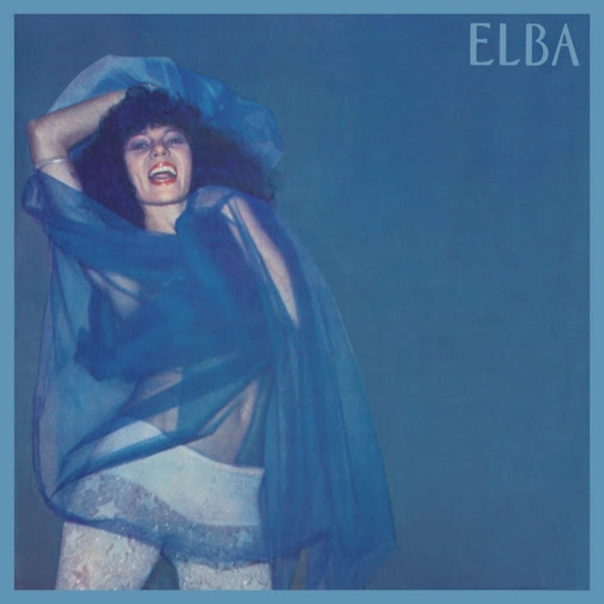 Discos para descobrir em casa – 'Elba', Elba Ramalho, 1981 | Blog do Mauro Ferreira