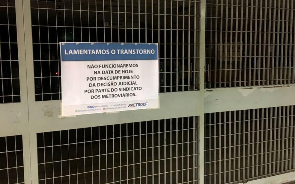 Metrô-DF informa que estações estão fechadas por falta de funcionários (Foto: Geraldo Becker/TV Globo)