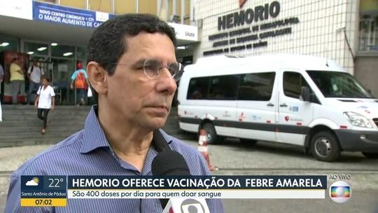 Hemorio vai dar vacina contra febre amarela para quem doar sangue