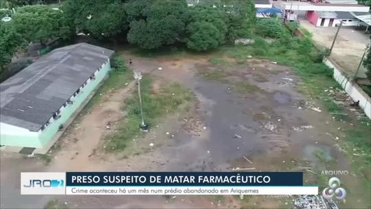 Homem é preso suspeito de ter matado farmacêutico em prédio abandonado em Ariquemes, RO
