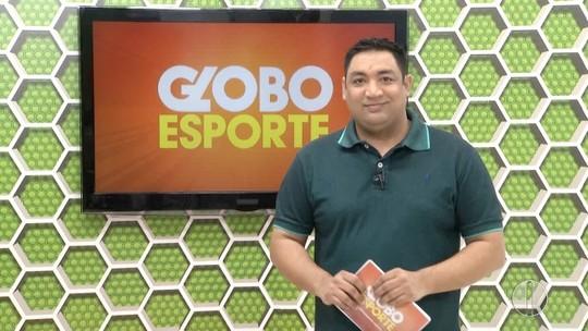 Confira a íntegra do Globo Esporte desta sexta-feira, dia 22 de setembro