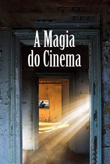 A Magia do Cinema